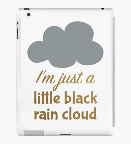 A Little Black Rain Cloud iPad Case/Skin