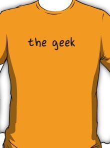 The Geek T-Shirt