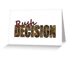 Rush Decision Acid Cheese Greeting Card