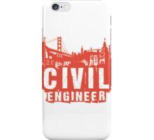 Civil Engineer by TeeSnaps iPhone Case/Skin