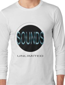 Sounds Unlimited Long Sleeve T-Shirt