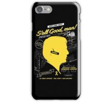 S'all Good, man! iPhone Case/Skin
