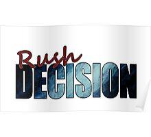Rush Decision Deep Rush Blue Poster