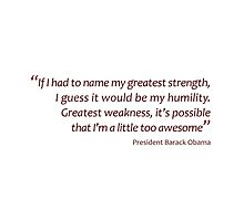 Humility and awesomeness... (Amazing Sayings) by gshapley