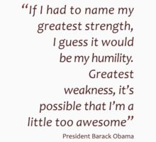 Humility and awesomeness... (Amazing Sayings) Kids Clothes