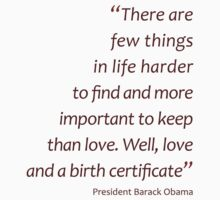 Love and a birth certificate... (Amazing Sayings) Kids Clothes