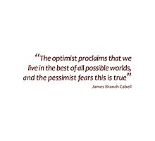 Optimism and pessimism... (Amazing Sayings) by gshapley