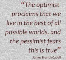 Optimism and pessimism... (Amazing Sayings) Kids Clothes