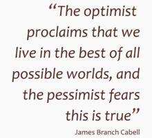 Optimism and pessimism... (Amazing Sayings) One Piece - Short Sleeve
