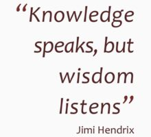 Knowledge speaks but wisdom listens (Amazing Sayings) Kids Clothes