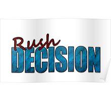 Rush Decision Blue Paper Poster