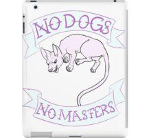 Anarcat- No Dogs No Masters iPad Case/Skin