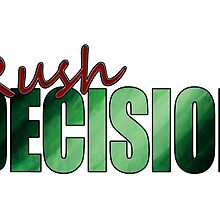 Rush Decision Green Motion by zysis