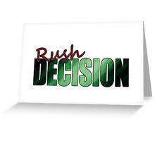 Rush Decision Green Motion Greeting Card