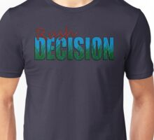 Rush Decision Blue Sky Grass Unisex T-Shirt