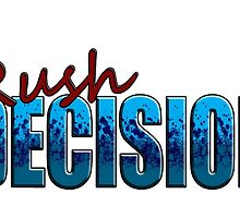 Rush Decision Blue Spatter by zysis