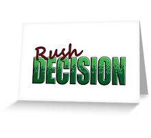 Rush Decision Green Splat Greeting Card
