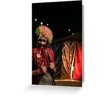Welcome to the circus Greeting Card