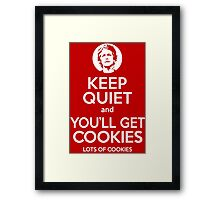 Keep Quiet, and You'll Get Cookies. Lots of cookies. Framed Print