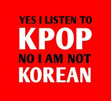 I LISTEN TO KPOP - RED by Kpop Love