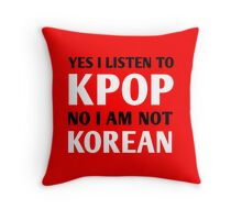 I LISTEN TO KPOP - RED Throw Pillow