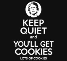 Keep Quiet, and You'll Get Cookies. Lots of cookies. One Piece - Short Sleeve