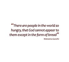 God in the form of bread... (Amazing Sayings) by gshapley