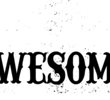 World Most Awesome Son Sticker