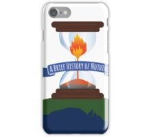 A Brief History of Nothing iPhone Case/Skin