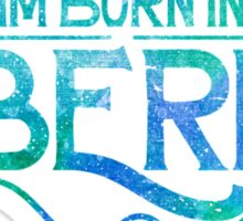 Born In Siberia Sticker