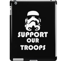 Support our Troops Funny Geek Nerd iPad Case/Skin