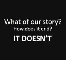 What of our story? How does it end? by thatthespian