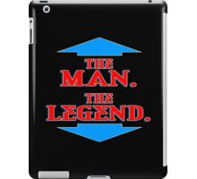 The man the legend Funny Geek Nerd iPad Case/Skin