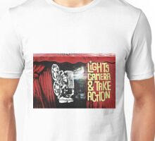 Lights, Camera and Take Action Unisex T-Shirt