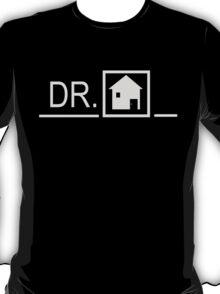 DR. HOUSE T-Shirt