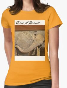 T-Shirt ~ Have a Peanut Womens Fitted T-Shirt