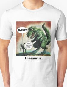 The only surviving dinosaur: Thesaurus  T-Shirt
