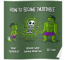 How to Become Incredible Poster