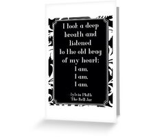 The Bell Jar Quote Greeting Card