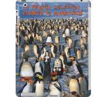 My Penguin Collection Escaped to Antarctica iPad Case/Skin