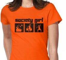Society Girl Womens Fitted T-Shirt
