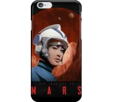 Get your ass to mars! iPhone Case/Skin