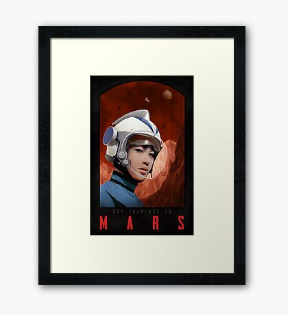 Get your ass to mars! Framed Print