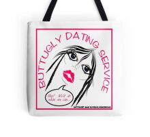 BUTT UGLY DATING Tote Bag