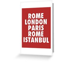 Liverpool Champions League Destinations. Greeting Card