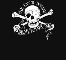 One Eyed Willie Never Says Die T-Shirt