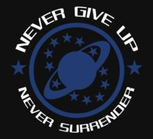 Never Give Up Never Surrender by McPod