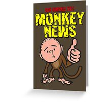 Karl Pilkington - Monkey News Greeting Card