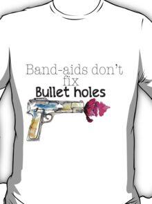 Band-aids don't fix bullet holes.  T-Shirt