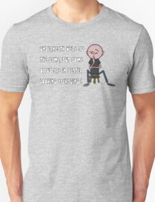 Karl Pilkington - Quote T-Shirt